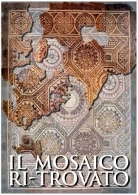 Il mosaico ritrovato